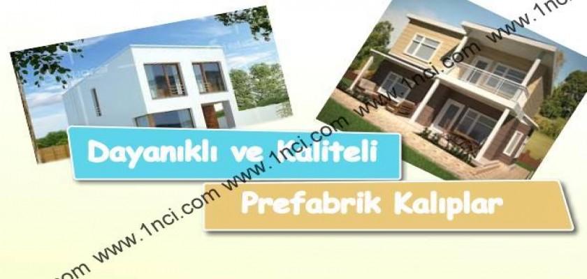 Dayanıklı ve Kaliteli Prefabrik Kalıplar