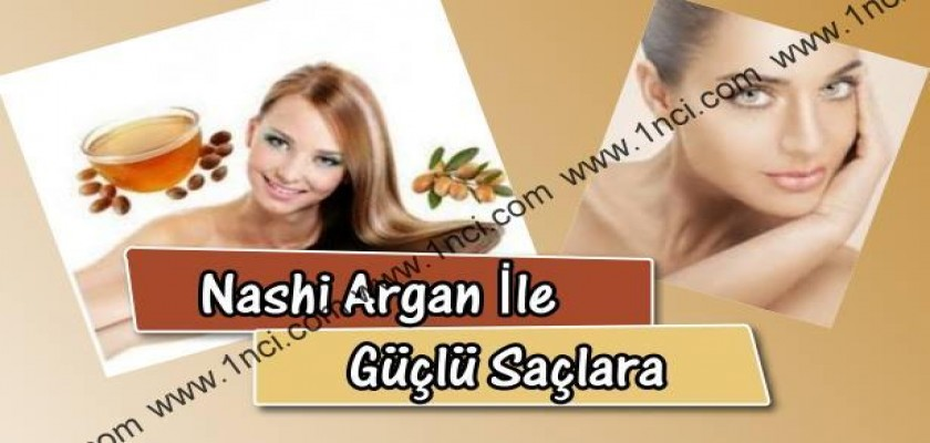 Nashi Argan İle Güçlü Saçlara