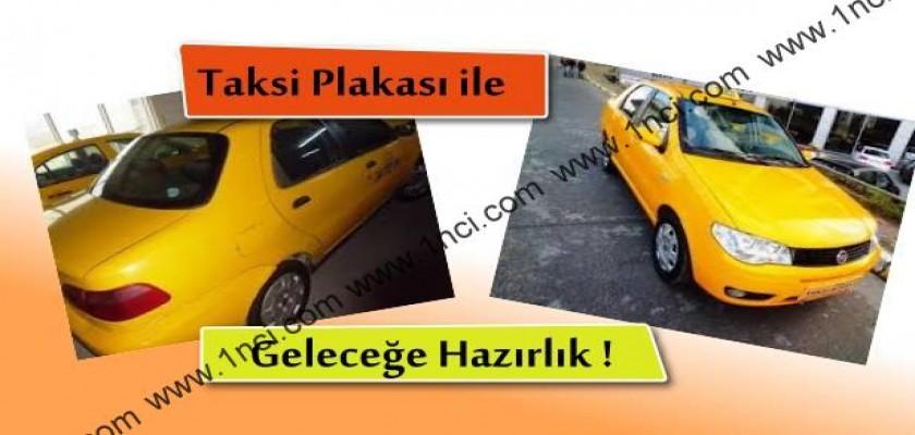 Taksi Plakasıyla Geleceğe Hazırlanın